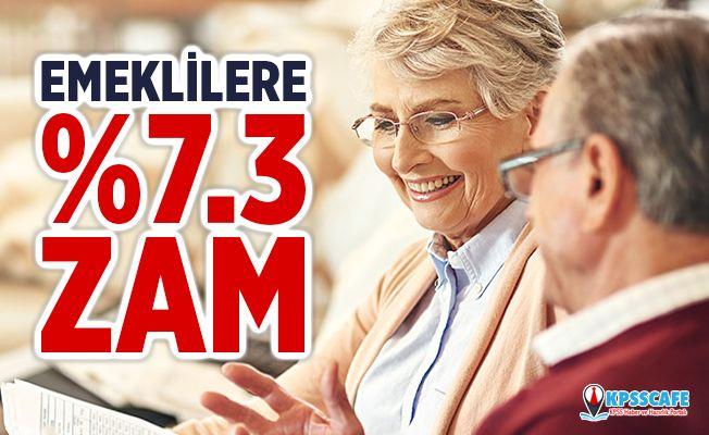 Emekliye yüzde 7.3 zam | SSK SGK ve Bağ-Kur emekli maaşlarındaki artış ne kadar olacak?
