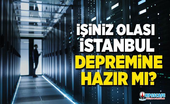 İşiniz olası istanbul depremine hazır mı?