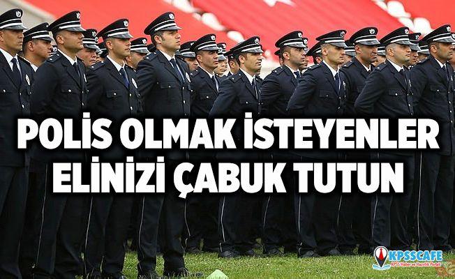 Polis Adayları Elinizi Çabuk Tutun! 7 bin polis alınacak! Polis alımı hangi tarihte, ne zaman bitecek?
