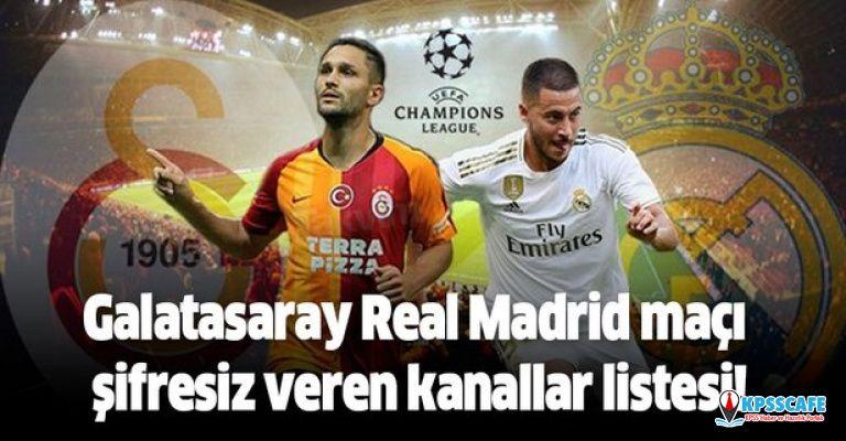 Galatasaray Real Madrid maçı şifresiz veren kanallar listesi hangisi! GS - RM maçı şifresiz izle