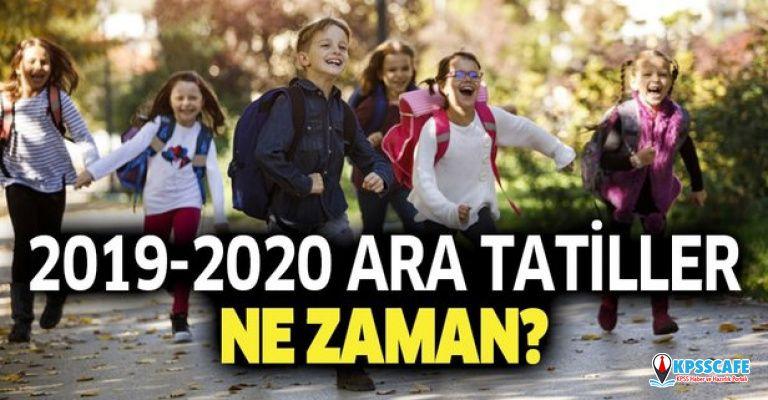 Okullarda ara tatiller ne zaman? İlk ara tatil Kasım ayının kaçında? 2019 2020 yarıyıl sömestr tatili ne zaman?