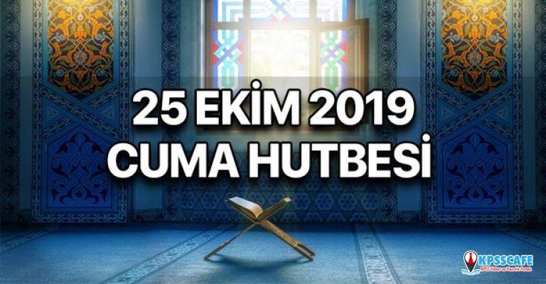 Cuma Hutbesi Diyanet tarafından yayımlandı! 25 Ekim Cuma Hutbesi konusu nedir?
