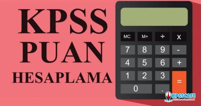 KPSS Puan Hesaplama Nasıl Yapılır? KPSS Puanları Kaç Yıl Geçerli?