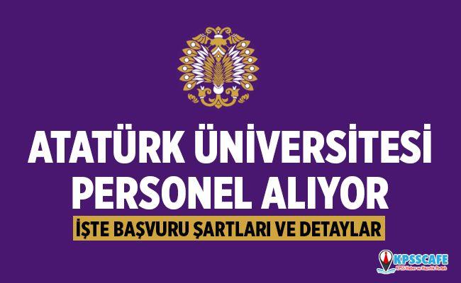 Atatürk Üniversitesi Personel Alıyor! İşte Başvuru Şartları...