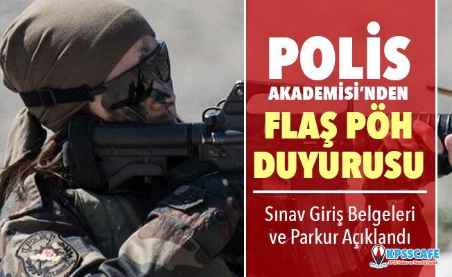 Polis Akademisi'nden Flaş PÖH Duyurusu! Sınav Giriş Yerleri ve Parkur Açıklandı!