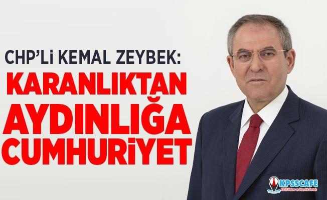 Kemal Zeybek:Karanlıktan Aydınlığa Cumhuriyet