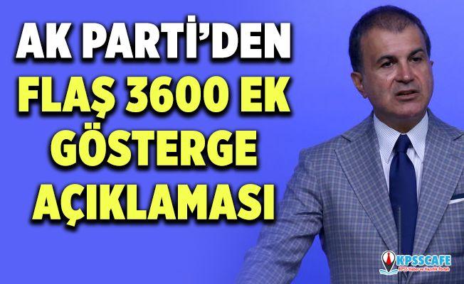 Ak Parti'den Flaş 3600 Ek Gösterge Açıklaması!