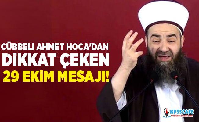 Cübbeli Ahmet Hoca'dan dikkat çeken 29 Ekim mesajı!