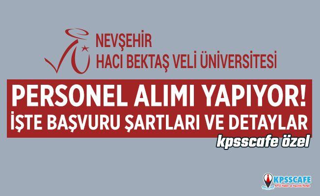 Nevşehir Hacı Bektaş Veli Üniversitesi Personel Alıyor! İşte Başvuru Şartları...