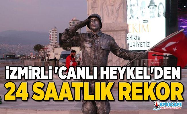 İzmirli 'canlı heykel'den 24 saatlik rekor