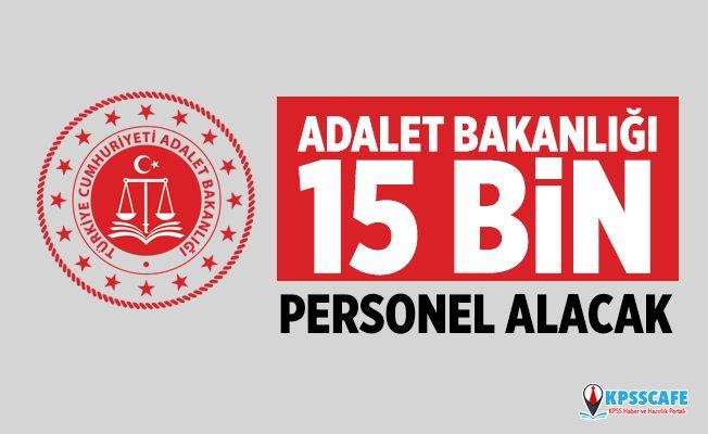 Adalet Bakanlığı 15 Bin Personel Alacak! İşte Detaylar...
