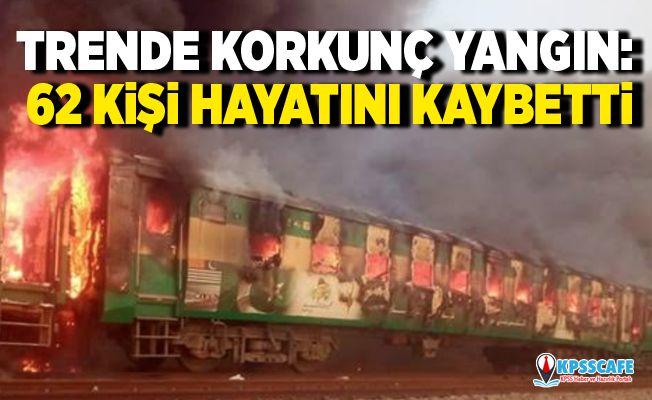 Trende korkunç yangın: 62 kişi hayatını kaybetti!