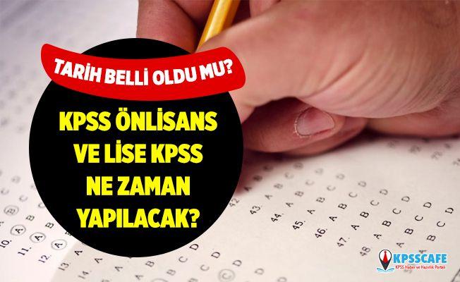 Önlisans KPSS ne zaman? Lise KPSS sınavı ne zaman yapılacak?