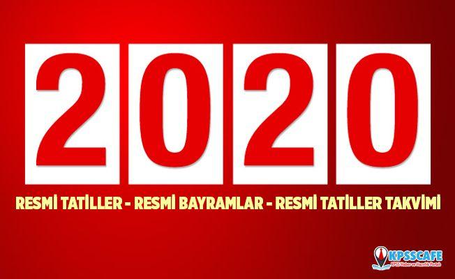 2020 Resmi tatiller takvimi açıklandı! Tatiller hangi güne denk geliyor? 2020 Resmi Tatiller... 2020 Resmi Bayramlar...