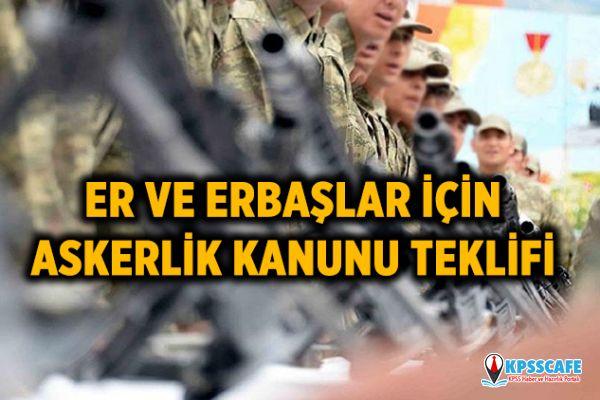 Er ve Erbaşlar için 'sigortalı askerlik' Kanun Teklifi!