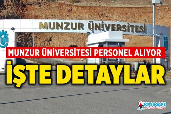 Munzur Üniversitesi Personel Alıyor! İşte Başvuru Şartları...