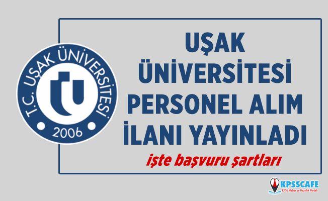 Uşak Üniversitesi Personel Alıyor! İşte Başvuru Şartları...