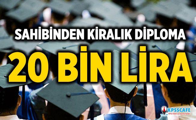 İnsanlar 20 Bin Liraya Diplomasını Kiraya Veriyor!