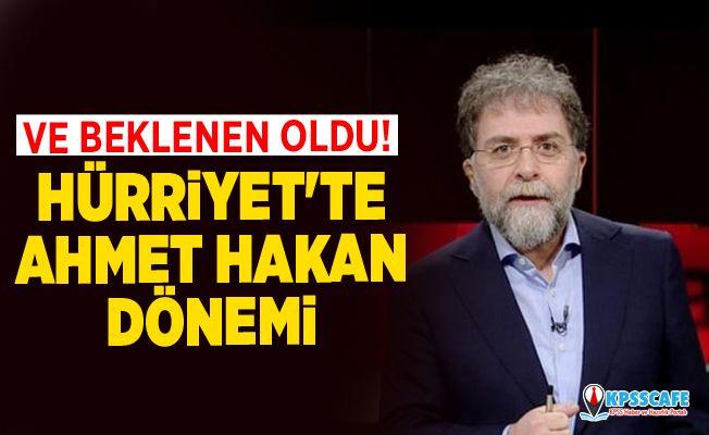 Ve beklenen oldu! Hürriyet'te Ahmet Hakan dönemi