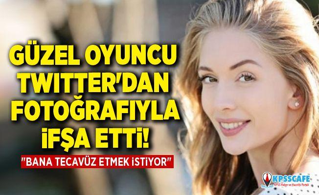 """Güzel oyuncu sapığını Twitter'dan fotoğrafıyla ifşa etti! """"Bana tecavüz etmek istiyor"""""""