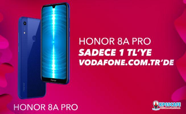 Honor 8A Pro 1 TL'ye Vodafone.com.tr'de!