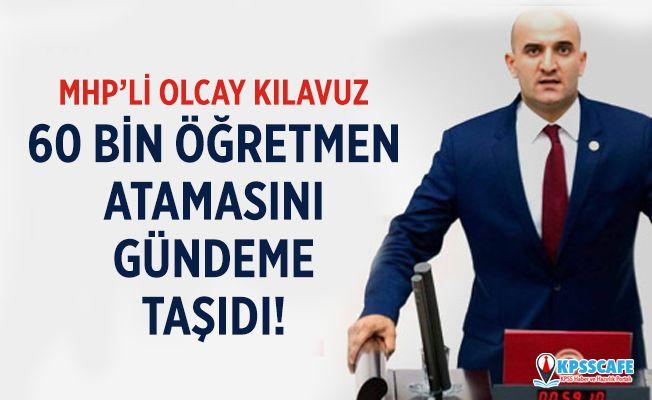 24 Kasım'da 60 Bin Öğretmen Atama Müjdesi Meclis'te!