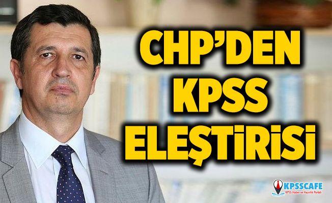 CHP'li Okan Gaytancıoğlu'ndan KPSS Eleştirisi!