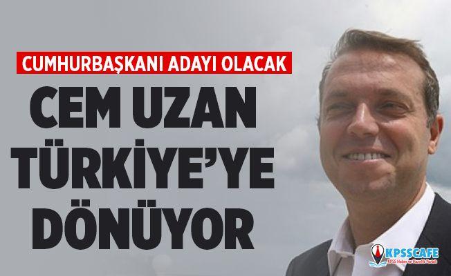 Cem Uzan Türkiye'ye Dönüyor! Cumhurbaşkanı Adayı Olacak!
