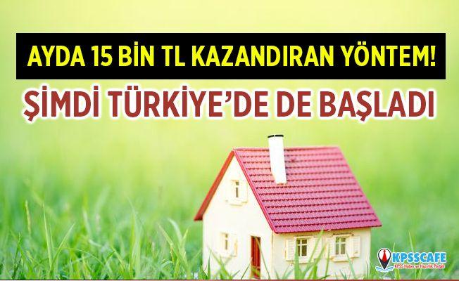 Aylık 15 Bin TL Kazandıran Yöntem Türkiye'de de Başladı!