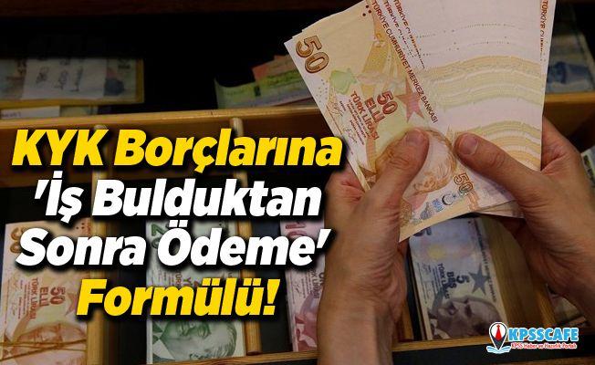 KYK Borçlarına 'İş Bulduktan Sonra Ödeme' Formülü!