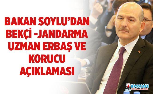 Bakan Soylu'dan Bekçi, Jandarma, Uzman Erbaş ve Korucu Açıklaması!