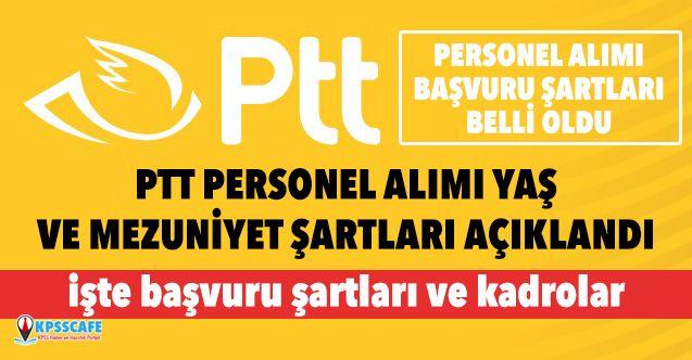 PTT Personel Alımı Yaş ve Mezuniyet Şartı Belli Oldu!