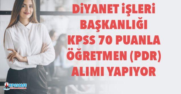 Diyanet KPSS 70 Puanla Öğretmen Alıyor! İşte Başvuru Şartları...