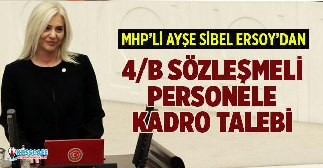 MHP'den 4/B Sözleşmeli Personele Kadro Talebi!
