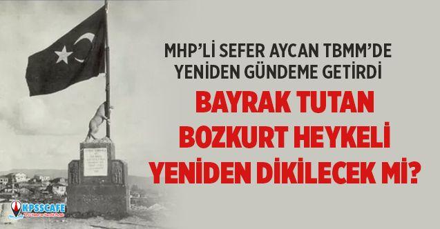 Bayrak Tutan Bozkurt Heykeli Yeniden Dikilecek mi?