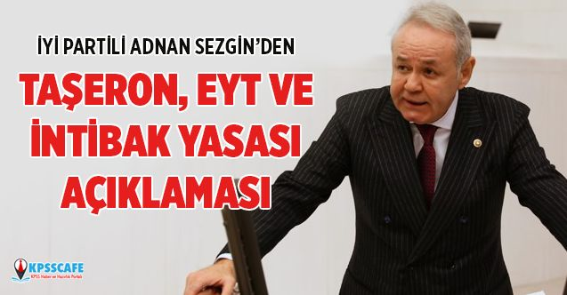 İYİ Parti'den EYT,Taşeron ve İntibak Yasası Açıklaması!