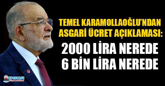 Temel Karamollaoğlu'ndan Asgari Ücret Açıklaması: 2000 Lira Nerede 6 Bin Lira Nerede?