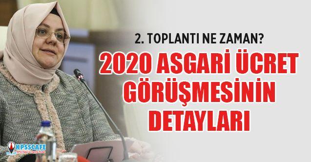 İşte Asgari ücret 2020 zam görüşmesinin detayları... Asgari ücret 2020 zam oranı! Asgari ücret ne zaman belli olacak?