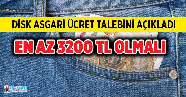DİSK asgari ücret talebini açıkladı: En az net 3 bin 200 TL