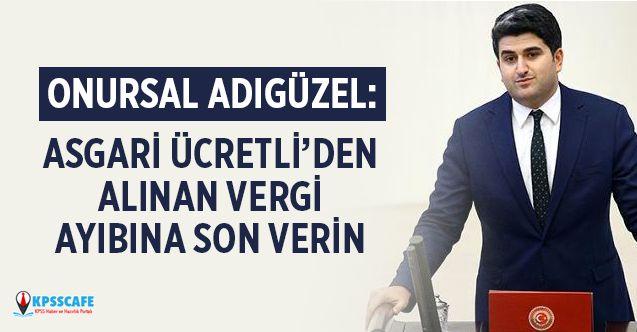 """""""Asgari Ücretliden Alınan Vergi Ayıbına Son Verin"""""""