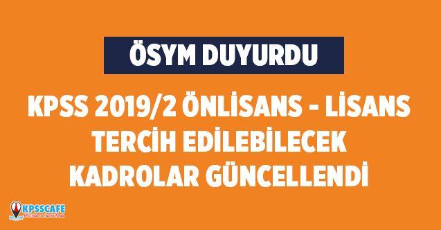 ÖSYM KPSS 2019/2 Önlisans ve Lisans Mezunu Adayların Tercih Edebileceği Kadrolar Güncellendi!