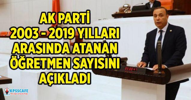 Ak Parti : 2003-2019 Yılları Arasında Atanan Öğretmen Sayısını Açıkladı