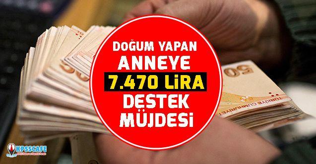 Doğum Yapan Anneye 7.470 Lira Destek Müjdesi