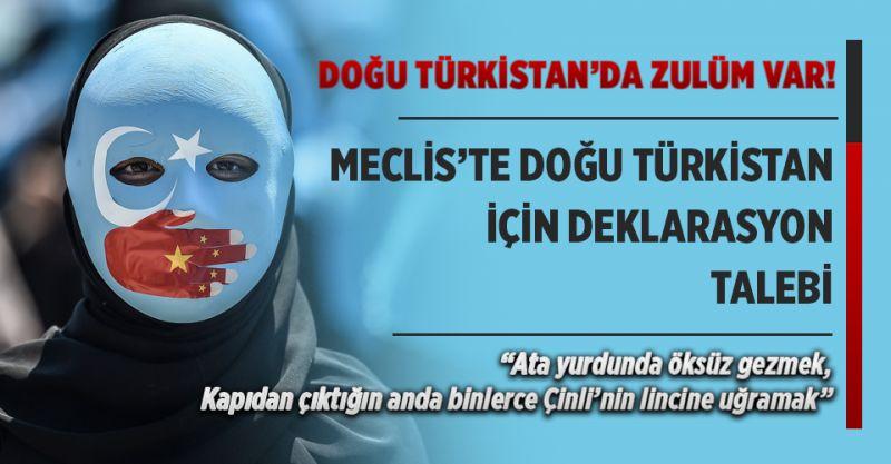 Meclis'te Doğu Türkistan İçin Deklarasyon Talebi