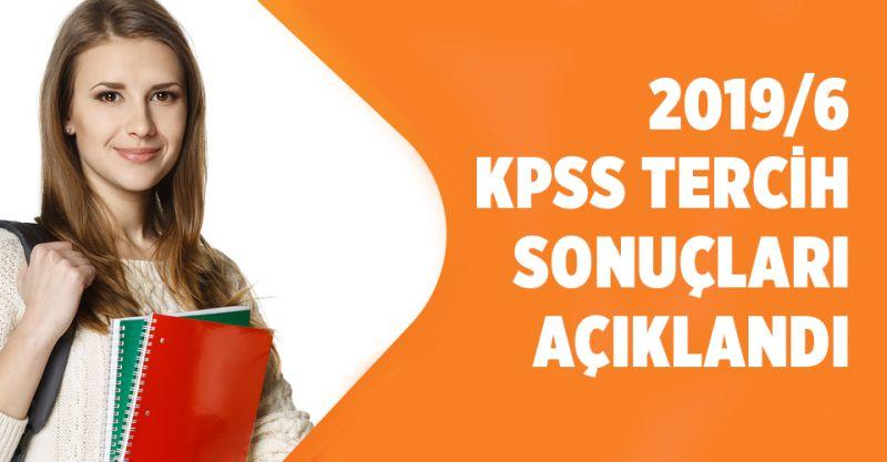 KPSS 2019/6 Tercih Sonuçları Açıklandı!