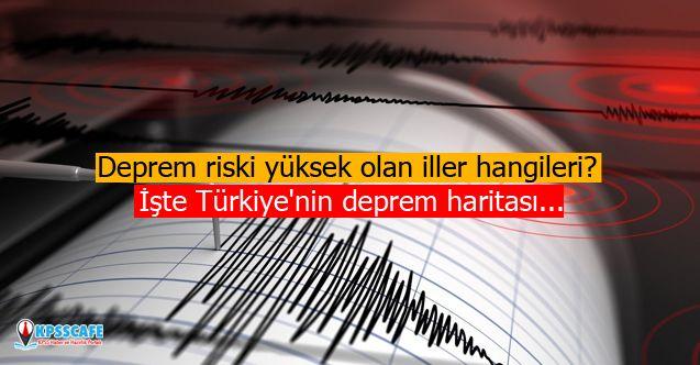 Deprem riski yüksek olan iller hangileri? İşte Türkiye'nin deprem haritası...