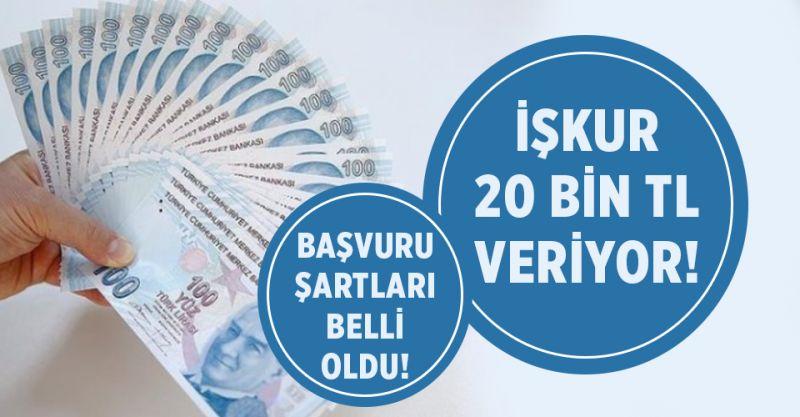 İŞKUR 20 Bin Lira Verecek! Başvuru Şartları Belli Oldu!