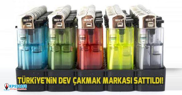 Türkiye'nin Dev Çakmak Markası Sattıldı!