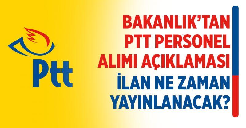 Bakanlık'tan PTT Personel Alımı Açıklaması