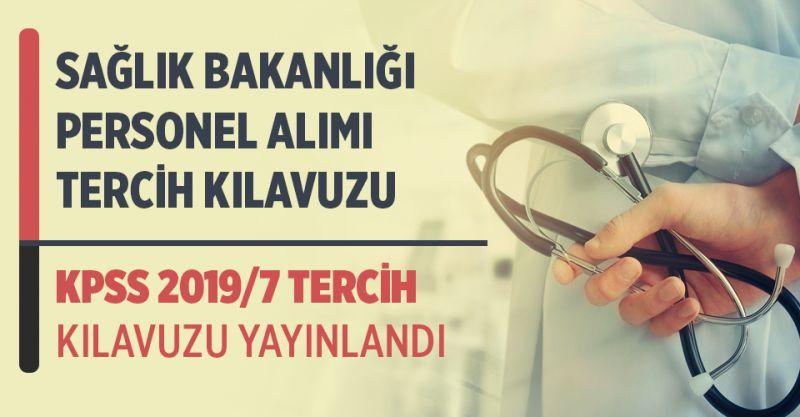 Sağlık Bakanlığı Personel Alım Kılavuzu Yayınlandı! 2019/7 KPSS Tercih Kılavuzu Yayınlandı!